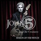 Season of the Witch by John 5