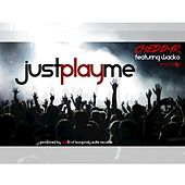 Just Play Me by Wacko