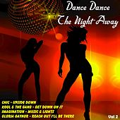 Dance Dance the Night Away, Vol. 2 by Various Artists