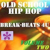 Old School Hip Hop, Vol. 2 by Various Artists