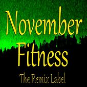 November Fitness (Remix) by Various Artists