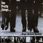 Rage Before Beauty de The Pretty Things