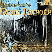 The Roots of Gram Parsons de Various Artists