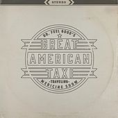Dr. Feelgood's Traveling Medicine Show by Great American Taxi