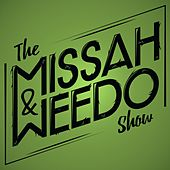 The MissaH&Weedo Show, Vol. 1 by Various Artists