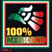 100% Mexicano, Vol. 1 de Various Artists