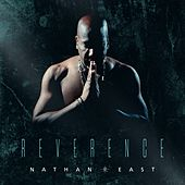 Reverence by Nathan East
