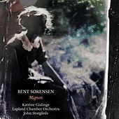 Bent Sørensen: Mignon by Various Artists