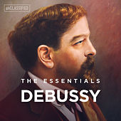 The Essentials: Debussy by Various Artists