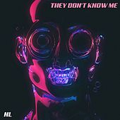 They Don't Know Me by Nightlight