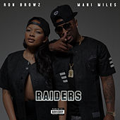 Raiders (feat. Mani Miles) by Ron Browz