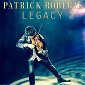 Legacy by Patrick Roberts