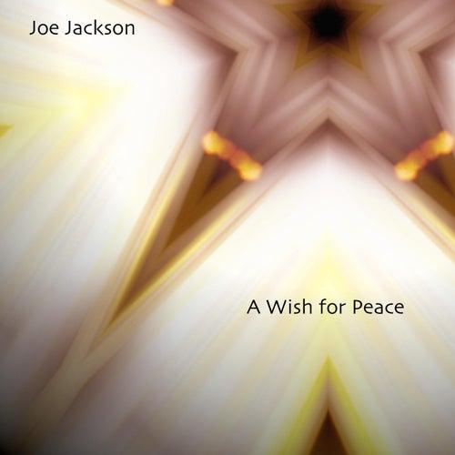 A Wish for Peace de Joe Jackson