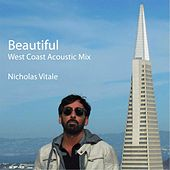 Beautiful (West Coast Acoustic Mix) von Nicholas Vitale