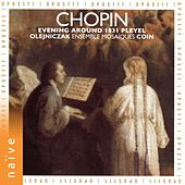 Chopin: Evening Around 1831 Pleyel by Various Artists