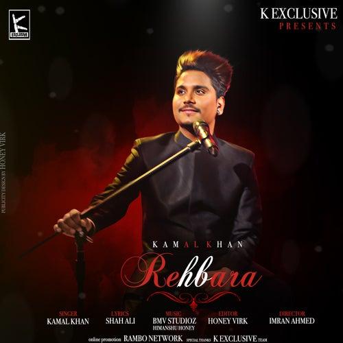 Rehbara by Kamaal Khan