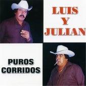 Puros Corridos de Luis Y Julian