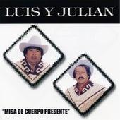 Misa de Cuerpo Presente de Luis Y Julian
