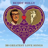 30 Greatest Love Songs de Buddy Holly