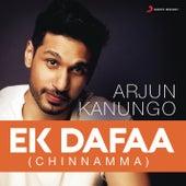 Ek Dafaa (Chinnamma) by Arjun Kanungo