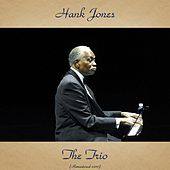 The Trio (Remastered 2017) de Hank Jones
