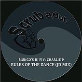 Rules of the Dance (Jd Mix) by Mungo's Hi-Fi