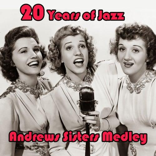 20 Years of Jazz Medley:Sing Sing Sing / In the Mood / Chattanooga Choo Choo / Boogie Woogie Bugle Boy / Begin the Beguine / Rhum and Coca Cola / Rhumboogie / Sabre Dance / Beer Barrel Polka / Three Little Sisters / Tico Tico / Bei Mir Bist Du Schön / Tux by The Andrews Sisters