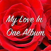 My Love In One Album by Various Artists