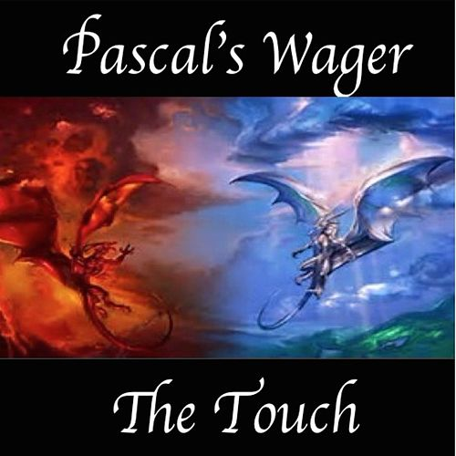 Pascal's Wager de THE TOUCH