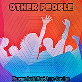 Other People de Maxence Luchi