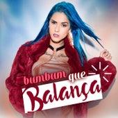 Bumbum Que Balança by MC Tati Zaqui