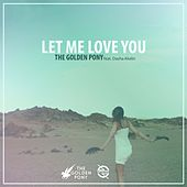 Let Me Love You (feat. Dasha) by The Golden Pony