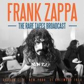 The Rare Tapes Broadcast (Live) van Frank Zappa