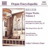 Organ Works Vol. 2 by Max Reger