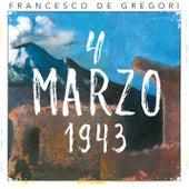 4 marzo 1943 (Live 2016) di Francesco de Gregori