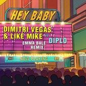 Hey Baby (Emma Bale Remix) by Dimitri Vegas & Like Mike