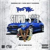 Stupid Shit by Turf Talk