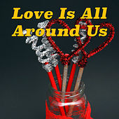 Love Is All Around Us de Various Artists