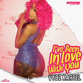 I've Been in Love with You by VYBZ Kartel