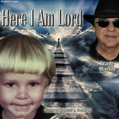 Here I Am Lord by Trade Martin
