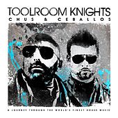 Toolroom Knights Mixed By Chus & Ceballos by Various Artists