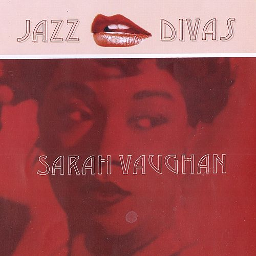 Jazz Divas Collection by Sarah Vaughan