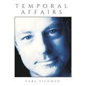 Temporal Affairs by Carl Eichman