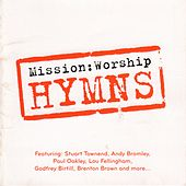 Mission : Worship - Hymns by Various Artists