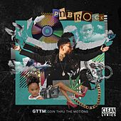 GTTM: Goin Thru the Motions by PnB Rock