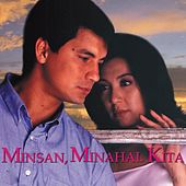 Minsan, Minahal Kita (Original Motion Picture Soundtrack) by Various Artists