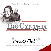 Swing Out (feat. Pokeybear) by Big Cynthia