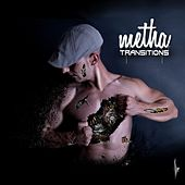 Transitions de Metha