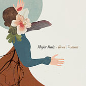 Mujer Raíz / Root Woman de Various Artists