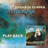 Na Extremidade - Playback by Marina de Oliveira